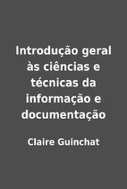Introdução geral às ciências e técnicas…