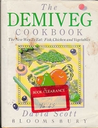 The Demiveg Cook Book by David Scott