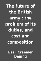 The future of the British army : the problem…