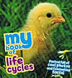 My Book of Life Cycles by Camilla de la…
