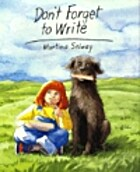 Don't Forget to Write by Martina Selway