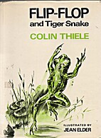 Flip-Flop and tiger snake by Colin Thiele