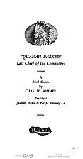 Quanah Parker last chief of the Comanches,…