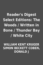 Reader's Digest Select Editions: The Woods /…