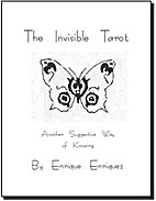 The Invisible Tarot: Another Suggestive Way…