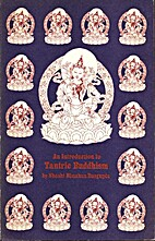 An Introduction to Tantric Buddhism by…