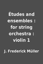 Études and ensembles : for string orchestra…