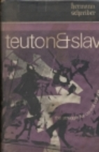 Teuton and Slav: The Struggle for Central…