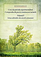 Cinci decenii de experimentalism - Compendiu…