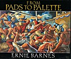 From Pads to Palette by Ernie Barnes