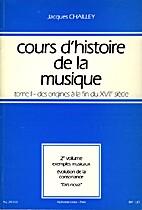 Cours d'histoire de la musique, tome 1,…