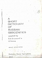 A short dictionary of Russian obscenities by…