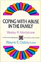 Coping With Abuse in the Family (Christian…