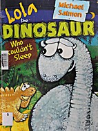 Lola the Dinosaur Who Couldn't Sleep by…