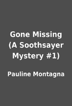 Gone Missing (A Soothsayer Mystery #1) by…
