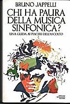 Chi ha paura della musica sinfonica?: guida…
