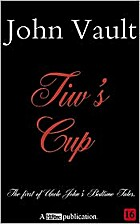 Tiw's Cup by John Vault