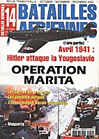Operatin Marita. Avril 1941: Hitler attaque…
