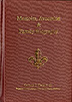 Memoirs, Avocation & Family Biography by…