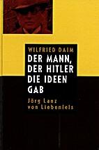Der Mann, der Hitler die Ideen gab by…
