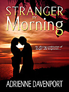 Stranger by Morning by Adrienne Davenport