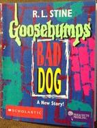 Goosebumps Bad Dog, A Special Goosebumps…