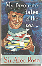 My Favourite Tales of the Sea by Alec Rose