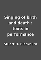 Singing of birth and death : texts in…