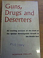 Guns, drugs and deserters : the Special…