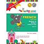 French for Kids: Dedans et Dehors (Inside &…