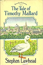 The Tale of Timothy Mallard by Steve Lawhead