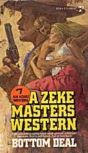 Bottom Deal by Zeke Masters