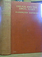 Drugs and the drug habit by Harrington…