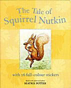 The Tale of Squirrel Nutkin: A Sticker…