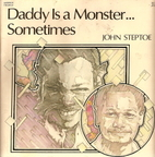 Daddy Is a Monster...Sometimes by John…