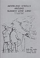 Moorland strolls around summer wine land by…