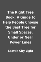 The Right Tree Book: A Guide to Help People…