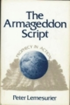The Armageddon Script: Prophecy in Action by…