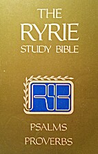 The Ryrie Study Bible: Psalms and Proverbs…