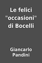 Le felici occasioni di Bocelli by…