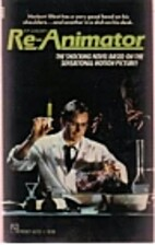 H.P. Lovecraft's Re-Animator: A Novel by…