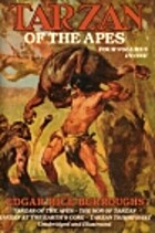 Tarzan Of The Apes: Four Volumes In One by…