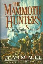 The Mammoth Hunters Vol. 2 (Earth's Children…