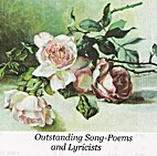 Outstanding song-poems and lyricists; the…