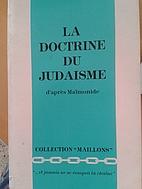 La Doctrine du judaisme d'après Maïmonide…