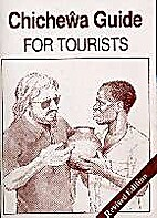 Chichewa Guide for Tourists by M. V. B.…