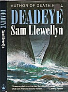 Deadeye by Sam Llewellyn