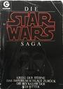Die Star Wars Saga. Krieg der Sterne / Das Imperium schlägt zurück / Die Rückkehr der Jedi-Ritter - George Lucas