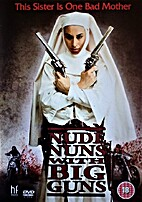 Nude Nuns With Big Guns by Joseph Guzman…
