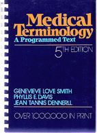 Medical Terminology: A Programmed Text by…
